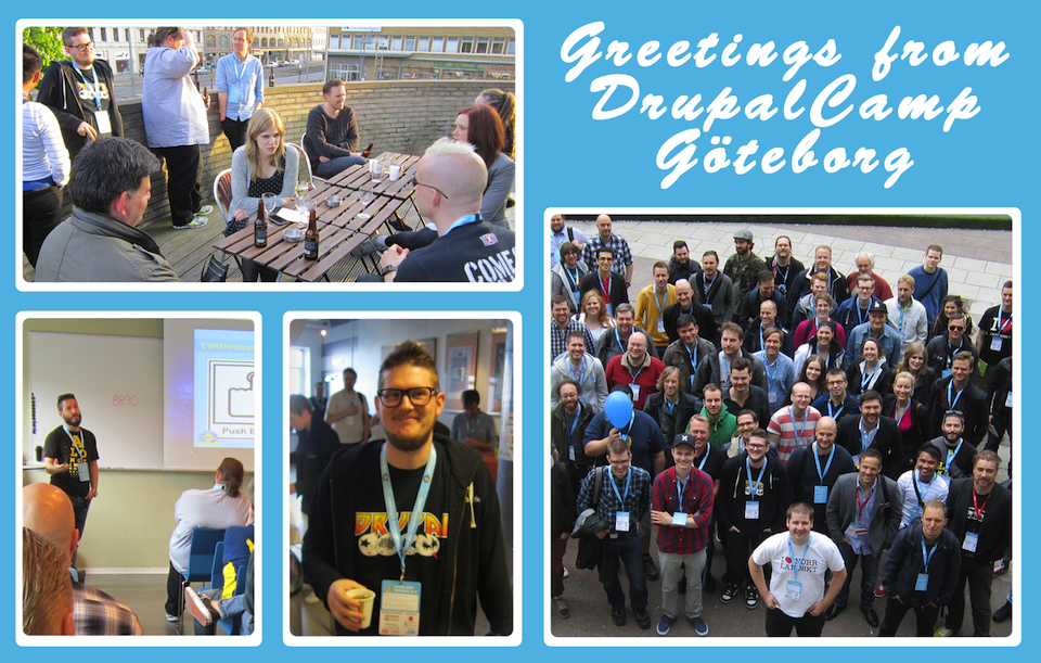Greetings from DrupalCamp Gothenburg
